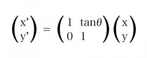 y 軸から θ° でせん断 計算式